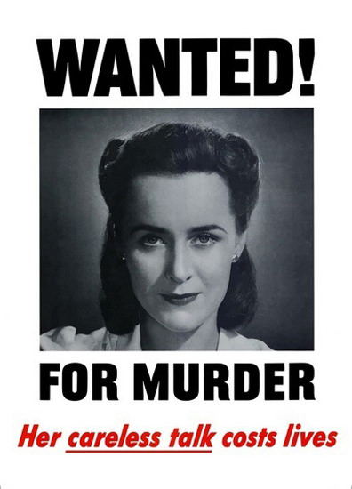 Wanted For Murder Careless Talk Costs Lives | Vintage War Propaganda Posters 1891-1970