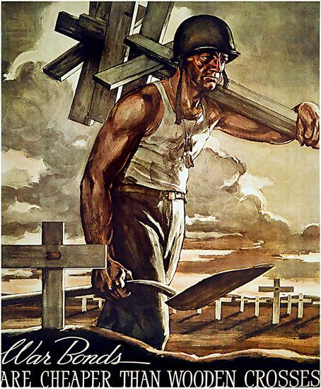 War Bonds Are Cheaper Than Wooden Crosses | Vintage War Propaganda Posters 1891-1970