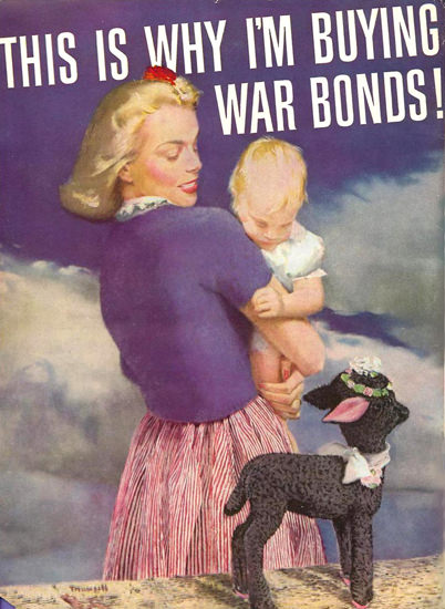 War Bonds Why Im Buying 1943 Baby Lamb | Vintage War Propaganda Posters 1891-1970