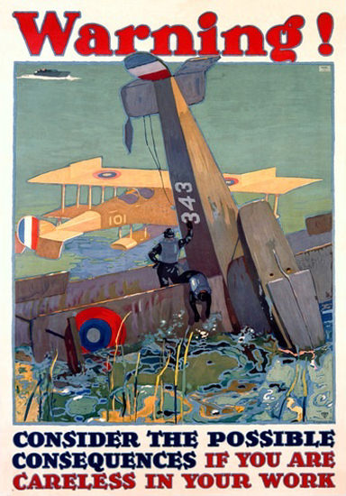 Warning Consequences If You Are Careless | Vintage War Propaganda Posters 1891-1970