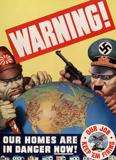 Warning Our Homes Are In Danger Now | Vintage War Propaganda Posters 1891-1970