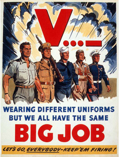 Wearing Different Uniforms The Same Big Job | Vintage War Propaganda Posters 1891-1970