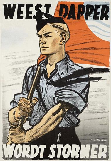 Weest Dapper Wordt Stormer | Vintage War Propaganda Posters 1891-1970
