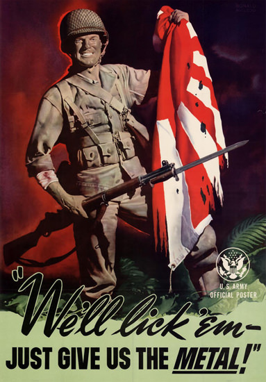 Well Lick Em Just Give Us The Metal | Vintage War Propaganda Posters 1891-1970