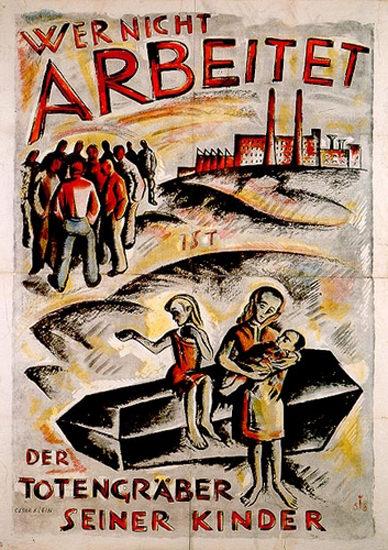Wer Nicht Arbeitet Totengraeber Der Kinder 1919 | Vintage Ad and Cover Art 1891-1970