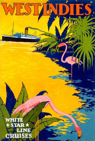 White Star Line Cruises Westindies Ocean Liner | Vintage Travel Posters 1891-1970