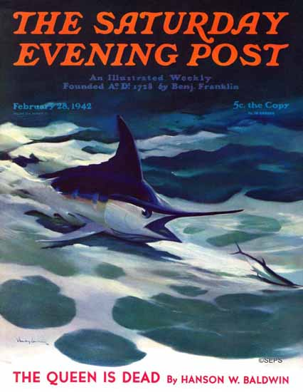 William Goadby Saturday Evening Post Swordfish 1942_02_28 | The Saturday Evening Post Graphic Art Covers 1931-1969