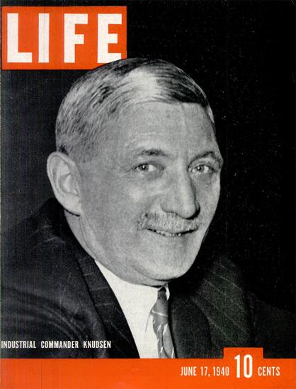 William Signius Knudsen 17 Jun 1940 Copyright Life Magazine   Life Magazine BW Photo Covers 1936-1970