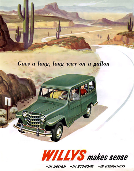 Willys Makes Sense Long Way On A Galon | Vintage Cars 1891-1970