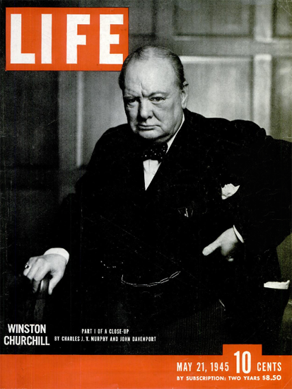 Winston Churchill 21 May 1945 Copyright Life Magazine   Life Magazine BW Photo Covers 1936-1970