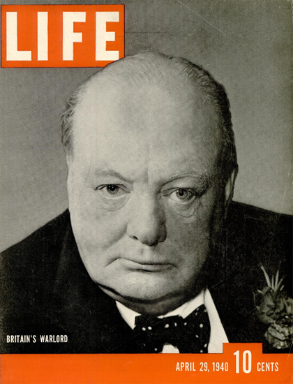 Winston Churchill 29 Apr 1940 Copyright Life Magazine | Life Magazine BW Photo Covers 1936-1970
