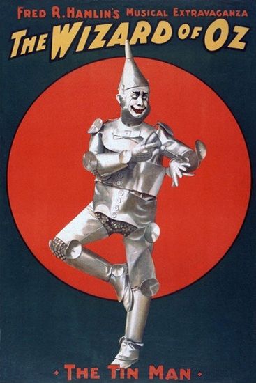 Wizard Of Oz The Tin Man Musical Fred R Hamlin | Vintage Ad and Cover Art 1891-1970