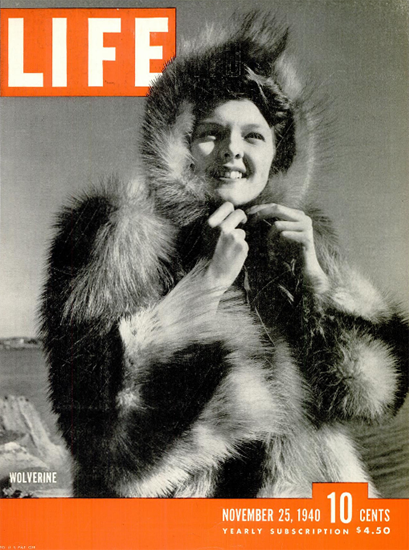 Wolverine 25 Nov 1940 Copyright Life Magazine | Life Magazine BW Photo Covers 1936-1970