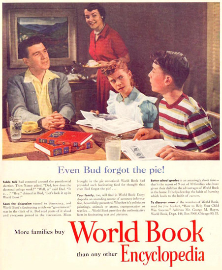World Book Encyclopedia Bud Forgot Pie 1952 | Vintage Ad and Cover Art 1891-1970