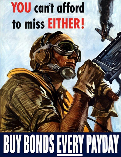 You Cant Afford To Miss Every Payday Gun   Vintage War Propaganda Posters 1891-1970