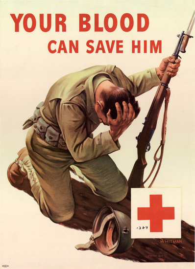 Your Blood Can Save Him Red Cross | Vintage War Propaganda Posters 1891-1970