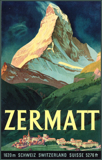 Zermatt Matterhorn Schweiz Switzerland Suisse   Vintage Travel Posters 1891-1970
