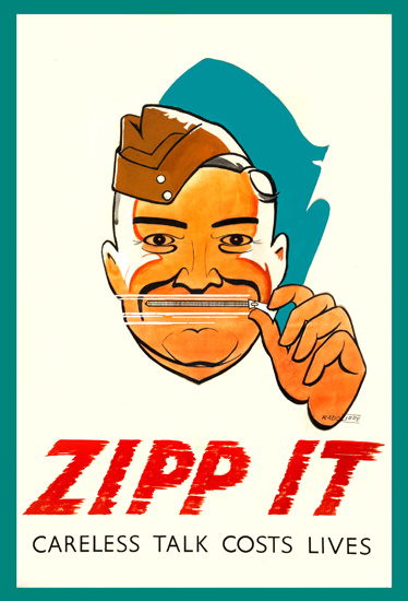 Zipp It Careless Talk Costs Lives | Vintage War Propaganda Posters 1891-1970